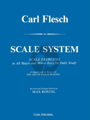 Flesch Scale System for Violin - Scale Exercises in All Major and Minor Keys for Daily Study (Max Rostal)
