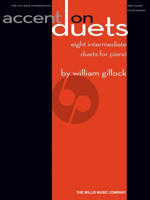 Gillock Accent on Duets - eight intermediate duets for piano