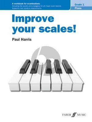 Harris Improve your scales! Piano Grade 1