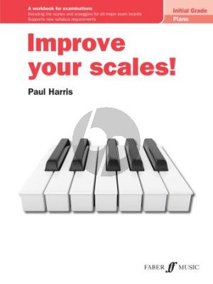 Harris Improve your scales! Piano Initial Grade