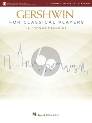 Gershwin for Classical Players for Clarinet and Piano (Book with Audio online)