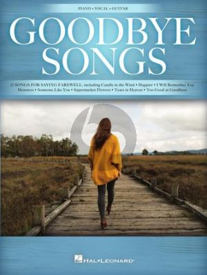 Goodbye Songs Piano-Vocal-Guitar (25 Songs for Saying Farewell)
