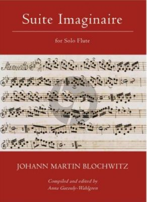 Blochwitz Suite Imaginaire for Flute Solo (Compiled and Edited by Anna Garzuly-Wahlgren)