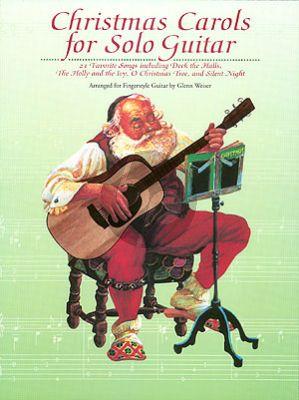 Christmas Carols for Solo Guitar (arr. Glenn Weiser)