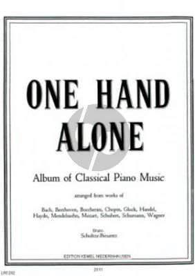 Album of 17 well-known Pieces arranged for either left hand or right hand solo (Bruno Schultze-Biesantz)