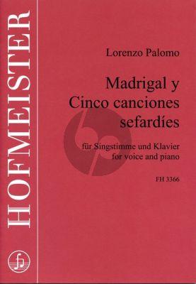 Palomo Madrigal y 5 Canciones Sefardies Gesang und Klavier