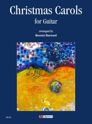 Christmas Carols for Guitar (edited by Rossini Hayward)