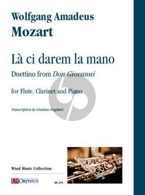 """Mozart Là ci darem la mano. Duettino from """"Don Giovanni"""" for Flute, Clarinet and Piano (Score/Parts) (arr. by Giuliano Forghieri)"""