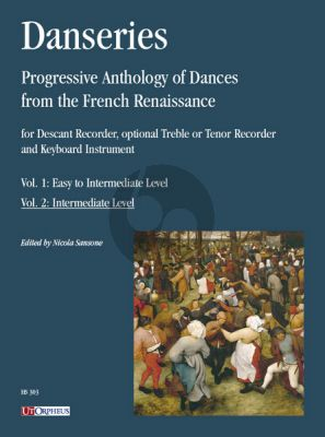 Danseries. Progressive Anthology of Dances from the French Renaissance Vol. 2
