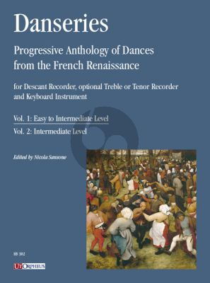 Danseries. Progressive Anthology of Dances from the French Renaissance Vol. 1