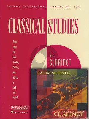 Bach Handel Classical Studies Based on the Works of Bach and Handel for Clarinet Solo Book with Performance Cd (Works performed on CD by Kathryne Pirtle)