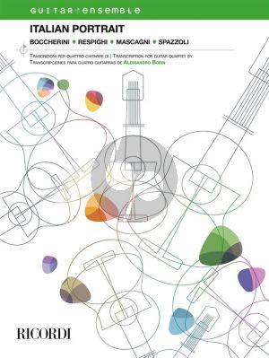 Italian Portrait: Boccherini, Respighi, Mascagni, Spazzoli for 4 Guitars (Score/Parts) (arr. Alessandro Borin)