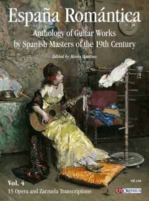 España Romántica. Anthology of Guitar Works by Spanish Masters of the 19th Century Vol. 4