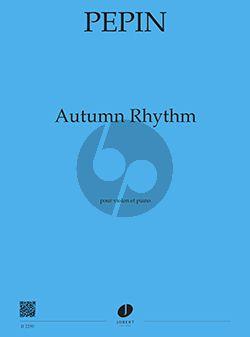 Pepin Autumn Rhythm pour Violon et Piano