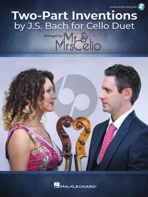 Bach Two Part Inventions by J.S. Bach for Cello Duet (arr. by Mr. & Mrs. Cello) (Book with Audio online)