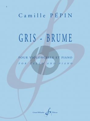 Pepin Gris - Brume for Cello and Piano