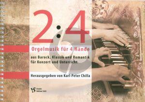 Album 2 : 4 - Orgelmusik für 4 Hände (Herausgegeben von Karl-Peter Chilla) (aus Barock, Klassik und Romantik fur Konzert und Unterricht)