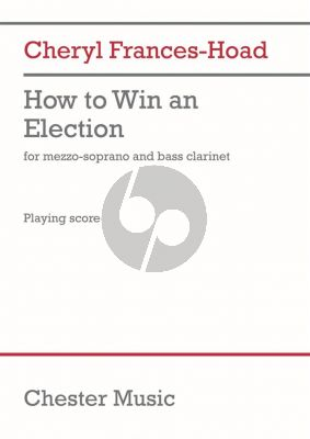Frances-Hoad How to Win an Election Mezzo-Soprano and Bass Clarinet (Score)