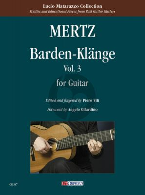 Mertz Barden-Klange Op.13 Vol.3 Guitar (edited by Piero Viti) (Urtext edition)
