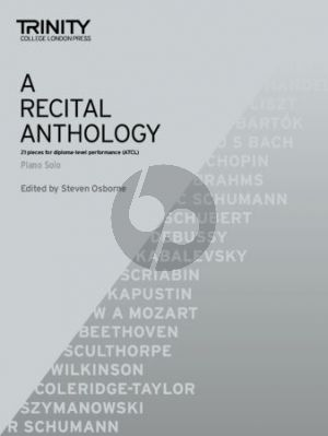 A Recital Anthology Piano Solo (edited by Steven Osborne and John Paul Ekins)