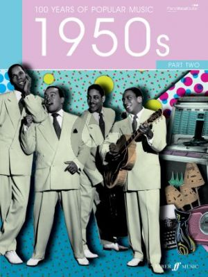100 Years Of Popular Music 50s: Volume 2 (Piano-Vocal-Guitar)