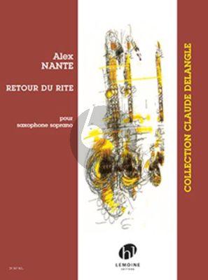 Nante Retour du rite Saxophone soprano seule (arr. Claude Delangle)