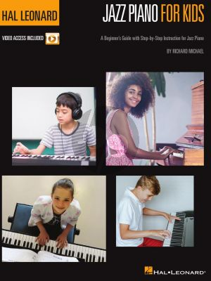 Michael Hal Leonard Jazz Piano for Kids (A Beginner's Guide with Step-by-Step Instruction for Jazz Piano) (Book with Video online)