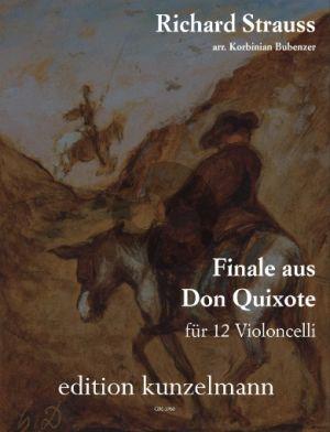 Strauss Finale aus Don Quixote 12 Violoncelli Partitur und Stimmen (Bearbeiter Korbinian Bubenzer)