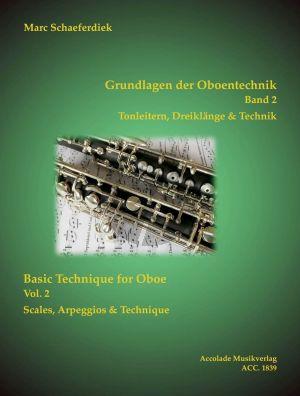 Schaeferdiek Grundlagen der Oboentechnik Band 2 - Tonleitern, Dreiklänge und Technik (dt./engl.)