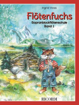 Voss Flötenfuchs - Sopranblockflötenschule Band 1