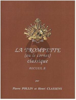 La Trompette classique Vol. B Trompette et Piano (Pierre Pollin et Henry Classens)