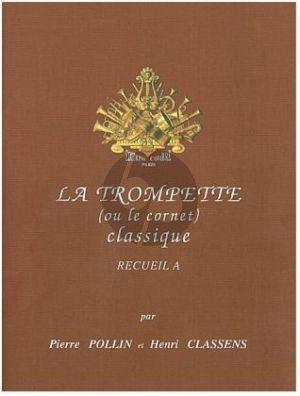 La Trompette classique Vol. A Trompette et Piano (Pierre Pollin et Henry Classens)