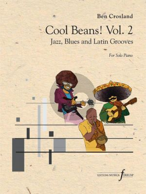 Crosland Cool Beans! Vol.2 Piano solo (Jazz, Blues and Latin Grooves)
