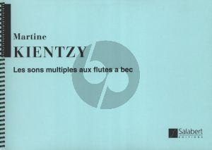Kientzy Les Sons Multiples Aux Flutes A Bec