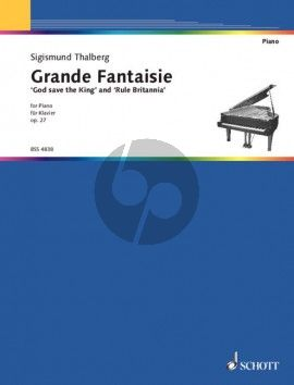 Thalberg Grande Fantasie on God save the King and Rule Britannia Op. 27 Piano solo