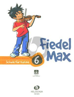Fiedel Max für Violine - Schule Vol. 6 (Buch mit Audio online)