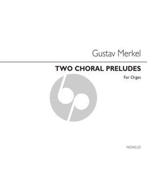 Merkel Two Choral Preludes for Organ