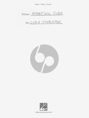 Chris Stapleton – Starting Over Piano-Vocal-Guitar