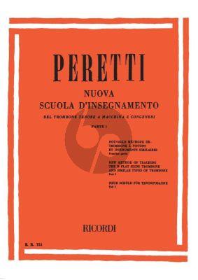 Peretti Nuova Scuola D Insegnamento Del Trombone Tenore A Vol.1
