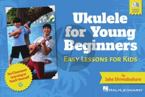 Shimabukuro Ukulele for Young Beginners (Easy Lessons for Kids with Video Lessons) (Book with Video online)