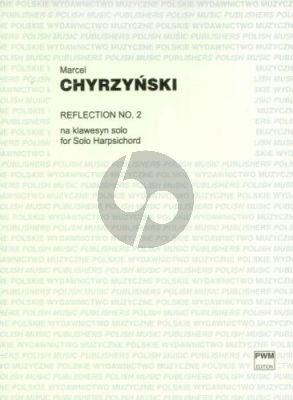 Chyrzynski Reflection No.2 for Harpsichord