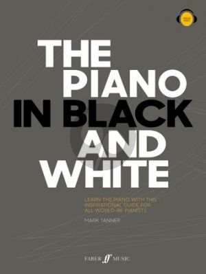 Tanner The Piano in Black and White Piano solo (Book with Audio online)