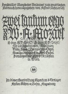 Mozart 2 Tantum ergo KV 142 und 197 SATB-Streicher-2 Trompeten und Orgel (Pauke ad libitum) Klavierauszug (ed. Ferdinand Habel)