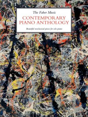 The Faber Music Contemporary Piano Anthology Piano Solo
