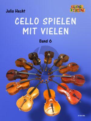 Cello spielen mit vielen Band 6 3 Violoncellos (Part./Stimmen) (Julia Hecht)
