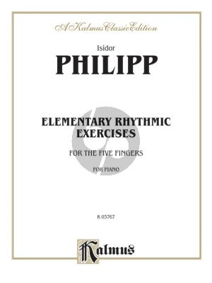 Philipp Elementary Rhythmic Exercises for the Five Fingers Piano
