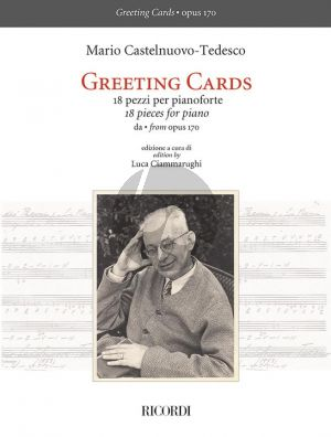 Castelnuovo-Tedesco Greeting Cards - 18 Pieces from Op. 170 for Piano (edited by Luca Ciammarughi)