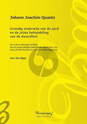 Quantz Grondig onderwijs van de aard en de juiste behandeling van de dwarsfluit (Proeve van een vrije en beknopte vertaling door Jan Slagt)