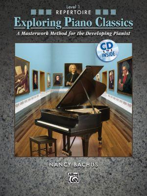 Bachus Exploring Piano Classics Repertoire Level 1 (A Masterwork Method for the Developing Pianist) (Bk-Cd)