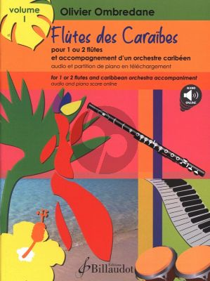 Ombredane Flutes des Caraïbes Vol. 1 1 - 2 Flutes and carribean orchestra accompaniment (Book with Audio online)